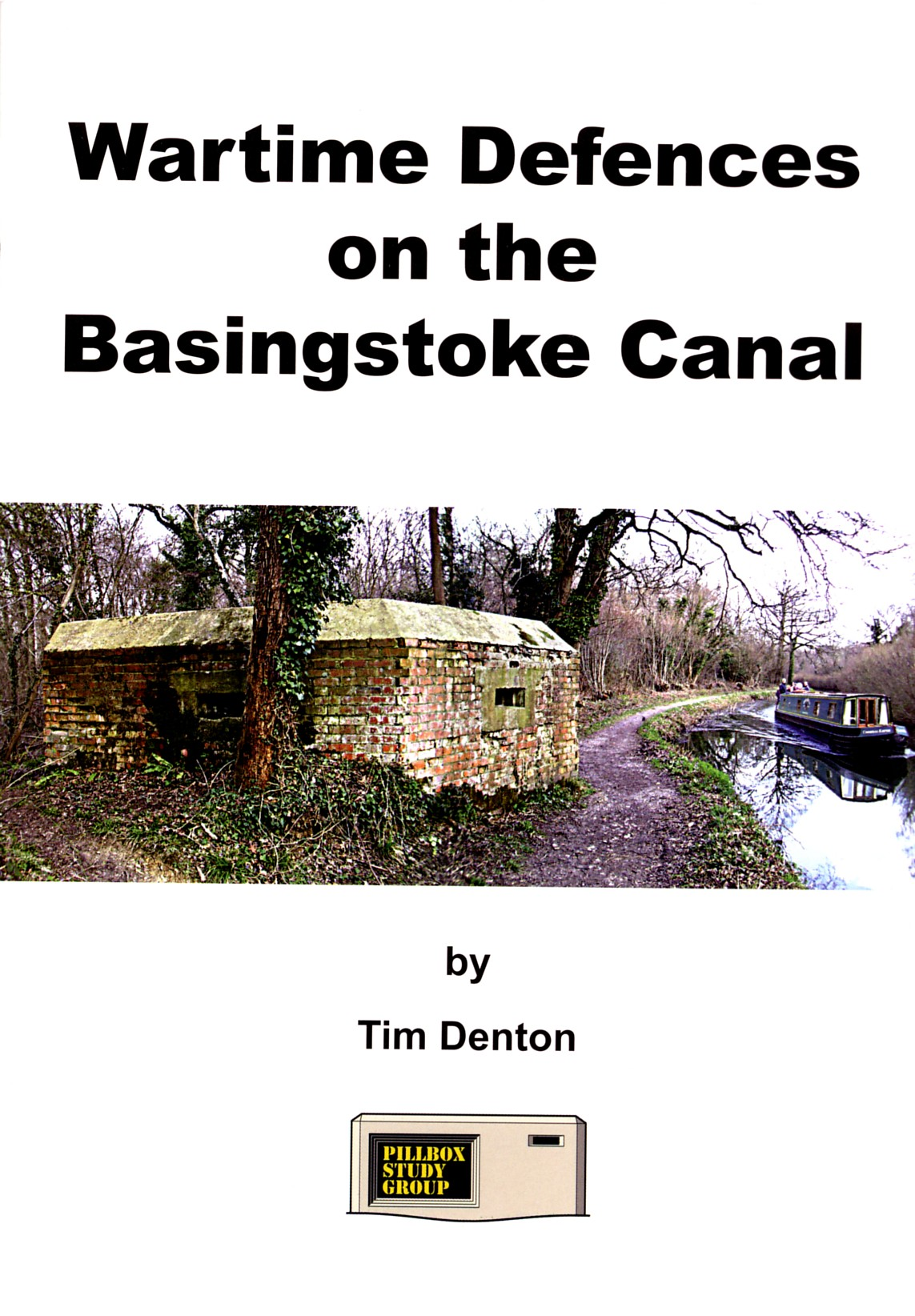 Wartime Defences On The Basingstoke Canal