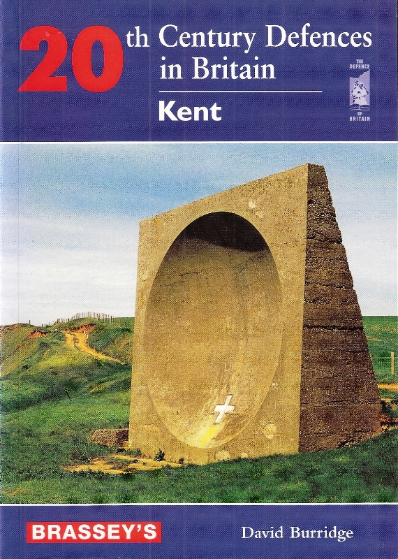 20th Century Defences In Britain - Kent