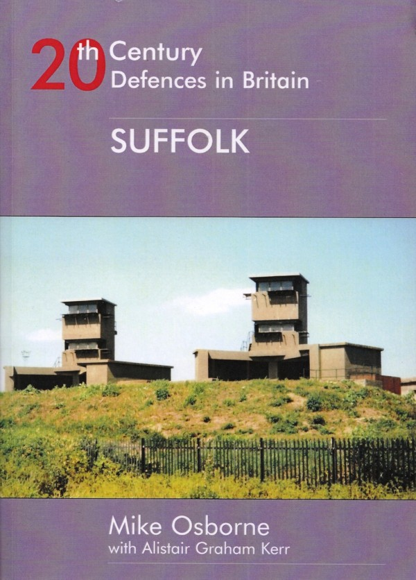 20th Century Defences In Britain – Suffolk