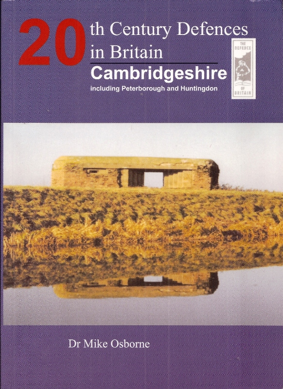 20th Century Defences In Britain – Cambridgeshire