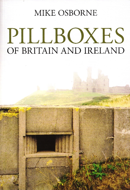 Pillboxes of Britain and Ireland Cover