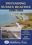 Defending Sussex Beaches: From Selsey Bill to the Kent Border
